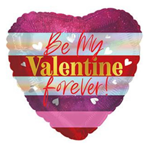 """Be My Valentine Forever 17"""" Heart Foil Balloon"""