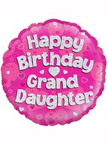 """18"""" Happy Birthday Granddaughter Holographic Foil Balloon"""