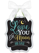 MDF New Baby Love You to the Moon and Back Sign