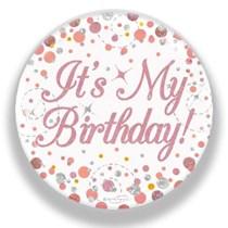 It's My Birthday Sparkling Fizz Rose Gold Badge