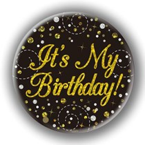 It's My Birthday Sparkling Fizz Black Gold Holographic Badge