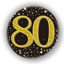 80th Birthday Sparkling Fizz Black Gold Holographic Badge