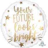 "Future Looks Bright 18"" Foil Balloon"