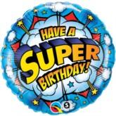 "18"" Have a Super Birthday Foil Balloon"