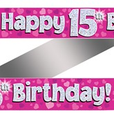 15th Birthday Pink Holographic Banner