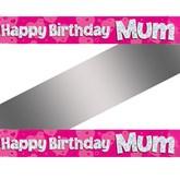 Happy Birthday Mum Holographic Foil Banner