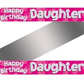 Happy Birthday Daughter Holographic Foil Banner