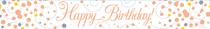 Sparkling Fizz Rose Gold & White Happy Birthday Banner