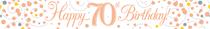 Sparkling Fizz Rose Gold & White 70th Birthday Banner