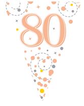 Sparkling Fizz Rose Gold & White 80th Birthday Flag Bunting