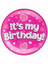 Pink It's My Birthday Holographic Jumbo Badge