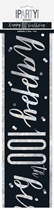 Black Glitz 100th Birthday Foil Banner 9ft