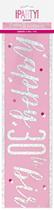 Pink Glitz 30th Birthday Foil Banner 9ft