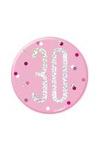 "Pink Glitz 30th Birthday 3"" Badge"