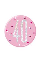 "Pink Glitz 40th Birthday 3"" Badge"