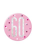 "Pink Glitz 60th Birthday 3"" Badge"