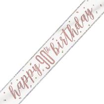 Rose Gold Glitz Happy 90th Birthday Foil Banner