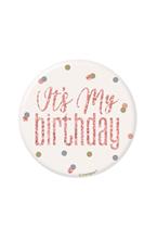 "Rose Gold Glitz It's My Birthday 3"" Badge"