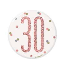 "Rose Gold Glitz 30th Birthday 3"" Badge"