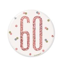 "Rose Gold Glitz 60th Birthday 3"" Badge"