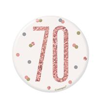 "Rose Gold Glitz 70th Birthday 3"" Badge"