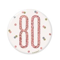 "Rose Gold Glitz 80th Birthday 3"" Badge"