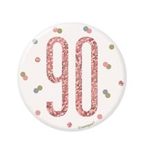 "Rose Gold Glitz 90th Birthday 3"" Badge"
