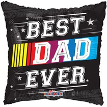 """Best Dad Ever 18"""" Square Foil Balloon"""