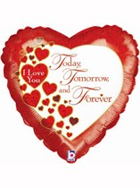 """Today, Tomorrow & Forever Valentine's Day Foil Balloon 18"""""""