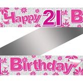 Pink 21st Holographic Foil Banner
