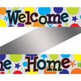 Welcome Home Holographic Foil Banner