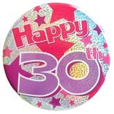Pink Happy 30th Holographic Big Badge
