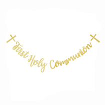 First Holy Communion Shiny Gold Script Banner