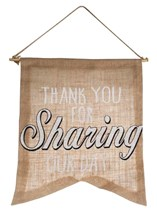 Thank You for Sharing Our Day Wedding Flag Sign