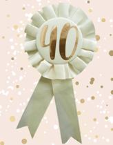 Rose Gold 40th Birthday Rosette Badge