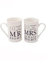 Mr Right & Mrs Always Right 10th Anniversary Mugs