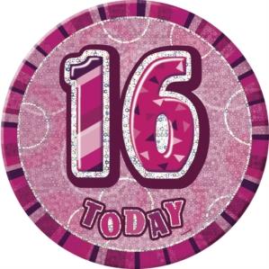"Pink Birthday Glitz Prismatic ""16 Today"" Big Badge"